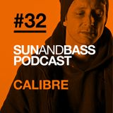 SUNANDBASS Podcast #32 - Calibre