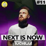Tuchilla - Next is Now #11