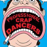 Lifotape by Professional Crap Dancers