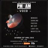 PM:AM - Void - Promo Mix