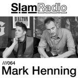 #SlamRadio - 064 - Mark Henning