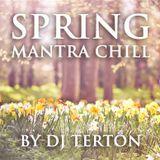 Spring Mantra Chill