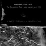 Unexplained Sounds Group - The Recognition Test # 51