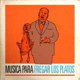 MUSICA PARA FREGAR LOS PLATOS