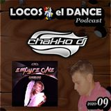 LOCOS x el DANCE Podcast 2020-09 by CHAKKO DJ (2020.03.09-15)