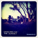 'Dancing For The Sunset' Session 2