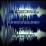 Hardeval pres. UnderMuzik Vol. 1 - Dubstep (2013)