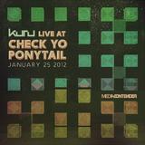 Kuru - Live at Check Yo Ponytail 01-25-2012