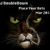 Place Your Bets March 2012 (Hip-Hop)