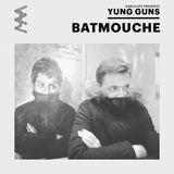 EarlyLate Yung Gunz #6 w/ BATMOUCHE