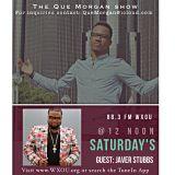 The Que Morgan Show July 11