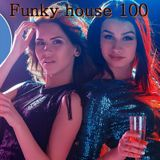 Funky House 100