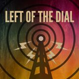 Left of the dial - 23 03 2017