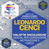 FvgTech 30 - Leo Cenci, i social per dare forza ai malati oncologici