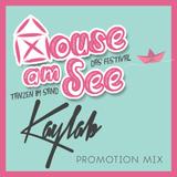 DJ KAYLAB - HOUSE AM SEE (Promotion Mix 2016)