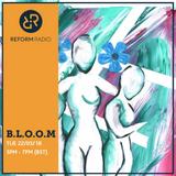 B.L.O.O.M. 22nd May 2018