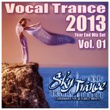 ★ Sky Trance ★ - 2013 Year End Vocal Trance Mix Vol.01