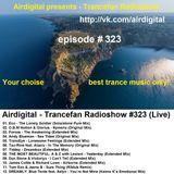 Airdigital - Trancefan Radioshow #323 2017-11-10