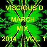 Viscious D - March Mix 2014 Vol. 1