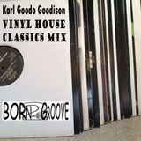 Vinyl House Classics Mix