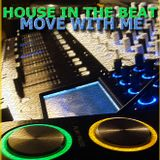 House in the Beat - Move With Me (Tarik BT Mix)