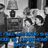 Episode 110 - Drain Monster (04-19-18)
