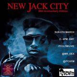 Mr Dex - The DeX Files ep. 128 - NEW JACK CITY