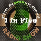 The Premium Blend Radio Show with Stuart Clack-Lewis feat. 1 in Five (EXCLUSIVE) - 6th November 2018