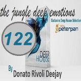 DonatoRivoliDj - The Jungle Deep Emotion : Evergreen my djset n. 122 on Radio PeterPan Lecce