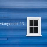 Mangocast 23