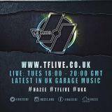 UK GARAGE <> TF LIVE RADIO <> 29.5.18