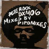 Pete Rock DXM06