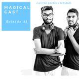 MAGICAL CAST EPISODE #035