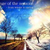 Change of the seasons -from winter to spring -