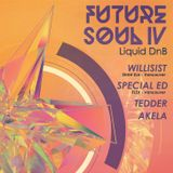 Future Soul 4 LIVE Part 1 - Akela, Tedder, Willisist