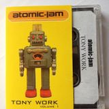 Tony Work Atomic Jam Vol1