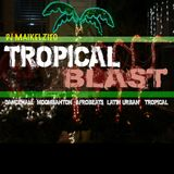 DJ MAIKELZITO - TROPICAL BLAST