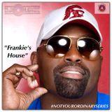 "#NOTYOURORDINARYSERIES VOL. 4 - ""FRANKIE'S HOUSE"" (DJ ALCIDE)"