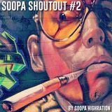 Soopa ShoutOut #2