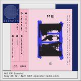 ME 目 EP Special w/ The Felxican, Jael, Wantigga & Jengi - 25th May 2018