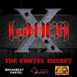 xluther - The Cartel MixSet