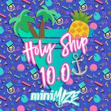 Holy Ship 10.0! Mix