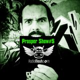 Prosper Show#5 On Radio Meuh