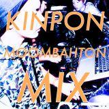 KINPON MOONBAHTON MIX!!!