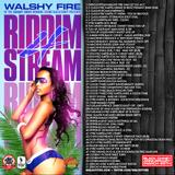 Walshy Fire Black Chiney: Riddim Stream 4