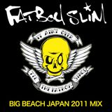 Fatboy Slim - Big Beach Japan Warm Up Mix 2011