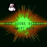 DEEP HOUSE SESSION AUGUST 2018 - Music Selected and Mixed By Orso B
