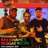 Reggae Recipe - 27/01/18 (Reggae / Dancehall / Bass / Bashment / Afrobeats)