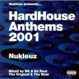 BK - Hard House Anthems 2001
