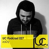 UC Podcast 027 by zaDy